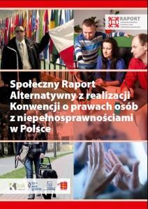 Społeczny Raport Alternatywny z realizacji Konwencji o prawach osób z niepełnosprawnościami w Polsce